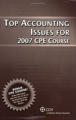 Top Accounting Issues for 2007 Cpe Course