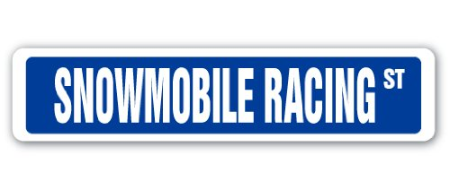 SNOWMOBILE RACING Street Sign race racer competition ice track jump mogul gift