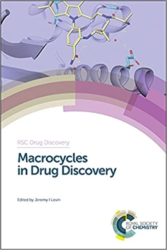 Macrocycles in Drug Discovery (RSC Drug Discovery) written by Jeremy Levin