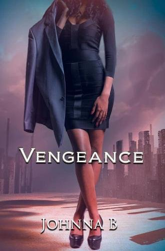 Book Cover: Vengeance: A Never Ending Nightmare