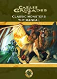 img - for Castles and Crusades Classic Monsters book / textbook / text book