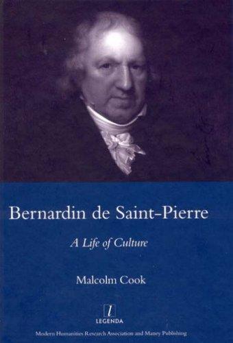 Bernardin de St Pierre, 1737-1814: A Life of Culture (Legenda)