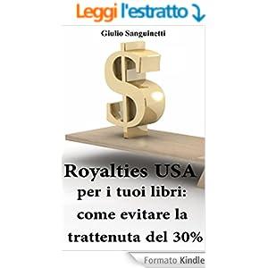 Royalties USA per i tuoi libri: Come evitare la trattenuta del 30%