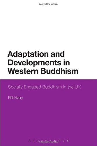 Adaptation And Developments In Western Buddhism: Socially Engaged Buddhism In The Uk