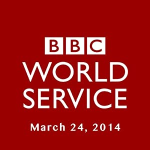 BBC Newshour, March 24, 2014 Other