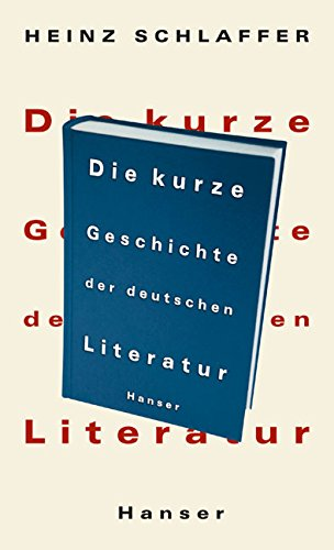 Die Kurze Geschichte Der Deutschen Literatur By Heinz Schlaffer Pdf
