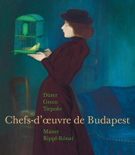 Chefs d'oeuvre des musées de Budapest