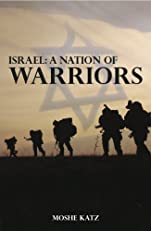 Israel, A Nation of Warriors