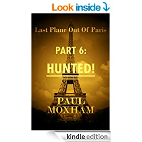 Hunted! (Last Plane out of Paris, Part 6)