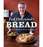 Paul Hollywood Paul Hollywood's Bread by Hollywood, Paul ( AUTHOR ) Feb-14-2013 Hardback