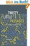 Twisty Little Passages: An Approach t...