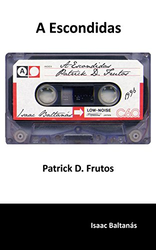 a-escondidas-patrick-d-frutos-spanish-edition