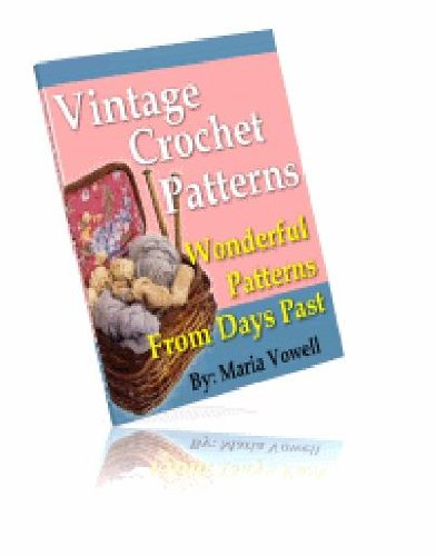 20 Vintage Crochet Patterns: If you love to crochet, then you're going to love the patterns provided here. There are 20 vintage crochet patterns provided in this manual! AAA+