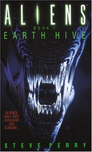 Earth Hive (Aliens, Book 1)
