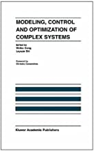Modeling Control and Optimization of Complex Systems In Honor of Professor Yu-Chi Ho The Internation