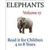Elephants (Read it book for Children 4 to 8 years)