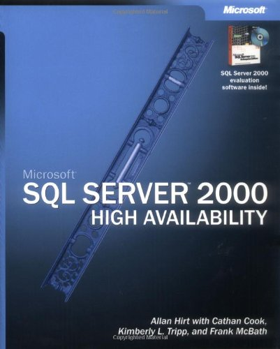 Microsoft SQL Server 2000 High Availability