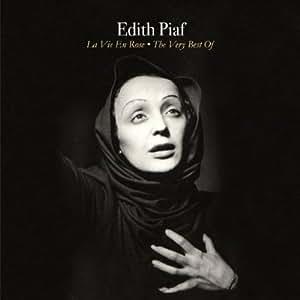Edith Piaf La Vie En Rose The Very Best Of Edith Piaf