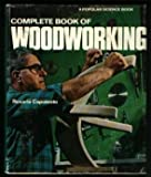 img - for Complete Book of Woodworking by Rosario Capotosto (1983-01-01) book / textbook / text book