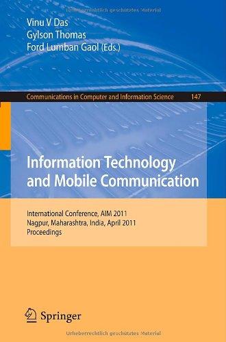 Information Technology and Mobile Communication: International Conference, AIM 2011, Nagpur, Maharashtra, India, April 21-22, 2011, Proceedings