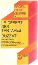 «Le  Désert des Tartares», Dino Buzzati