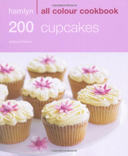 Hamlyn All Colour Cookbook 200 Cupcakes