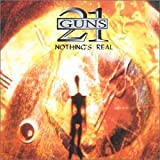 Nothing's Real by 21 Guns (2003-08-19)