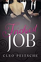 Trickiest Job (Executive Toy Book 4) (English Edition)
