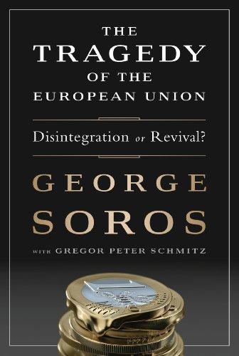 Gregor Schmitz  George Soros - The Tragedy of the European Union