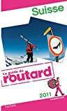 echange, troc Collectif - Guide du Routard Suisse 2011