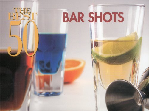 The Best 50 Bar Shots