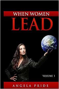 When Women Lead Volume 1