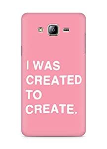 AMEZ i was created to create Back Cover For Samsung Galaxy ON5