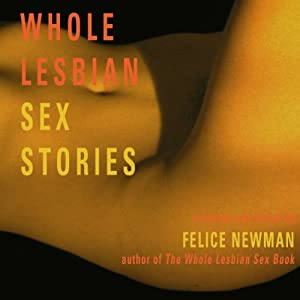 Whole Lesbian Sex Stories: Erotica for Women Audiobook