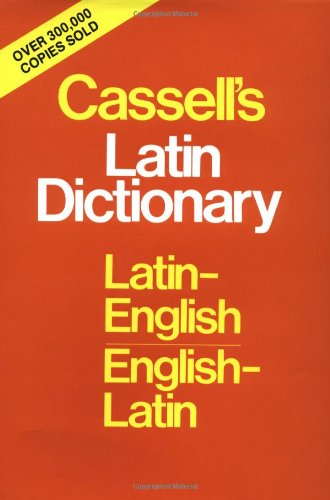 from Clyde cassell s latin dictionary