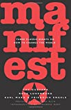 img - for Manifesto: Three Classic Essays on How to Change the World book / textbook / text book