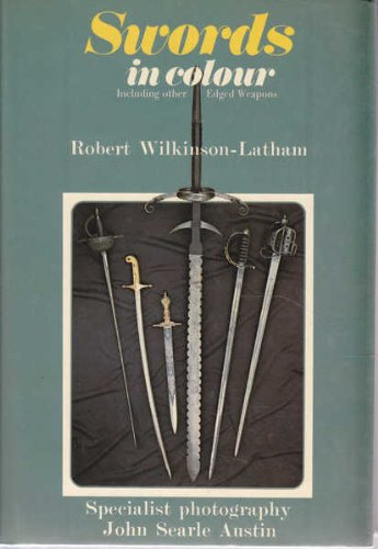 Swords: Including Other Edged Weapons (Colour)