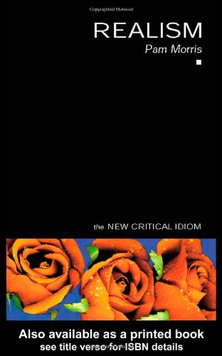 Realism (The New Critical Idiom)
