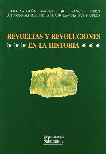 REVUELTAS Y REVOLUCIONES EN LA HISTORIA