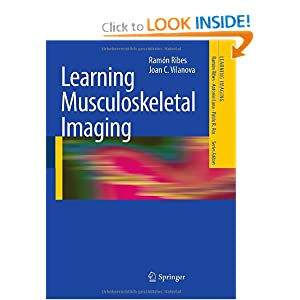 Learning Musculoskeletal Imaging (Learning Imaging)
