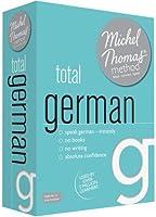 Total German (Learn German with the Michel Thomas Method)