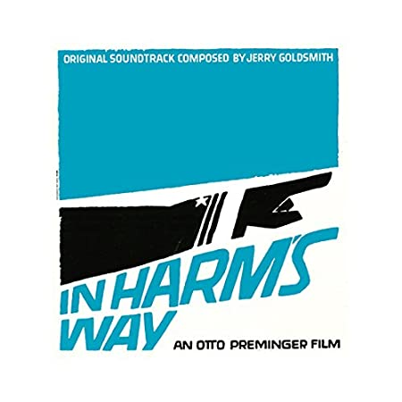 In Harm's Way (Expanded Original Soundtrack)