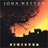 Sinister by John Wetton [Music CD]
