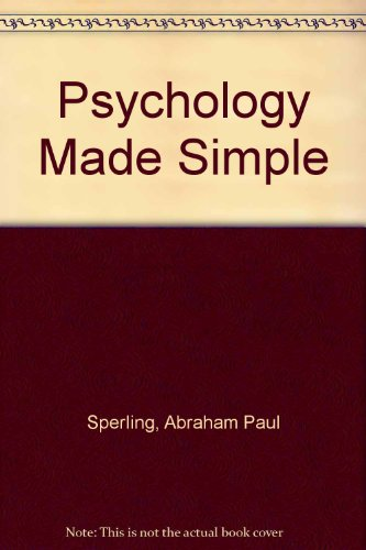 Psycholgy Made Simple, Abraham P. Sperling
