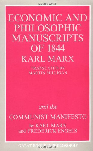 The Economic and Philosophic Manuscripts of 1844 and the...