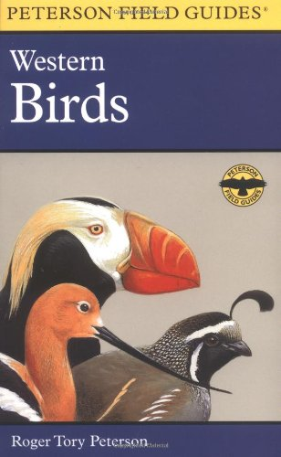 A Field Guide to Western Birds: A Completely New Guide to...
