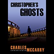 A Paul Christopher Novel, Book 10: Christopher's Ghosts | [Charles McCarry]