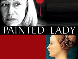 Painted Lady Season 1