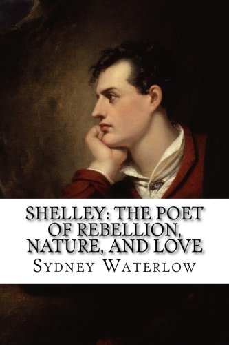 shelley-the-poet-of-rebellion-nature-and-love