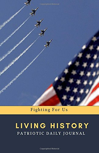 living-history-patriotic-daily-journal-and-notebook-blank-lined-journal-to-write-in-for-america